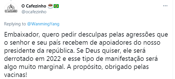 """▲巴西网友""""大使,我想为那些攻击您国家的人道歉,他们不代表我们的意志。非常感谢中方的疫苗!"""""""